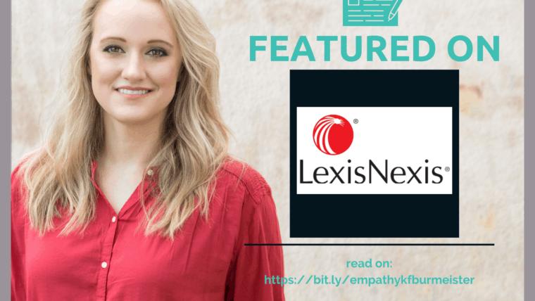 LexisNexis Attorney Spotlight: The Power of Empathy with Attorney Kathryn Burmeister