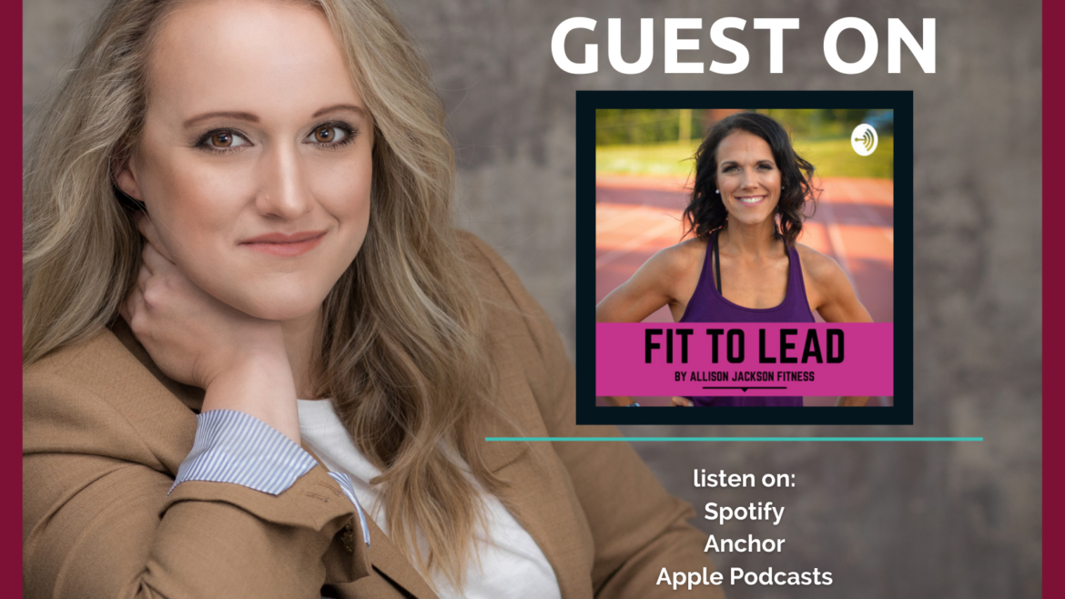 Fit to Lead Podcast: Interview with Kathryn Burmeister, Author of Overcoming Addiction to the Status Quo